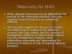materiality for mad