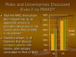 risks and uncertainties discussed even if no rmad