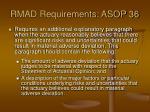 rmad requirements asop 36