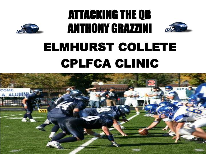 attacking the qb anthony grazzini n.