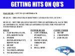 getting hits on qb s