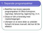 1 separate programpakker