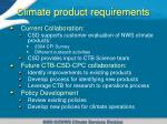 climate product requirements
