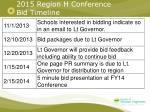 2015 region h conference bid timeline