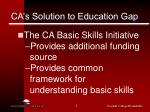 ca s solution to education gap