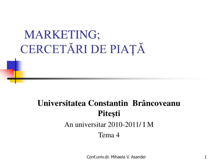 marketing cercet ri de pia n.