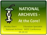 national archives at the core