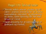 regel 123 teknisk leder