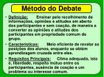 m todo do debate