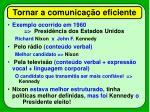 tornar a comunica o eficiente