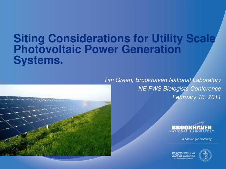 siting considerations for utility scale photovoltaic power generation systems n.