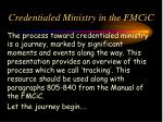 credentialed ministry in the fmcic1