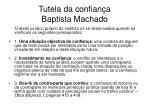 tutela da confian a baptista machado