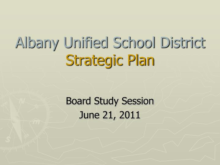 albany unified school district strategic plan n.