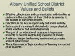 albany unified school district values and beliefs