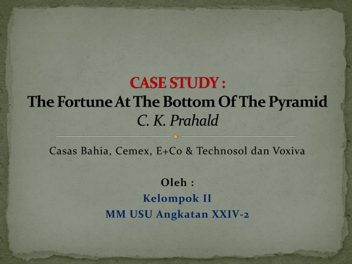 bottom of the pyramid case study