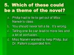 5 which of these could be a theme of the novel