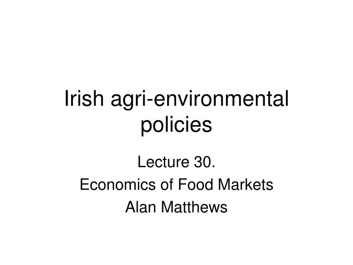 irish agri environmental policies n.