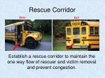 rescue corridor