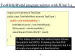 testhelloworld program written with junit 3 x2