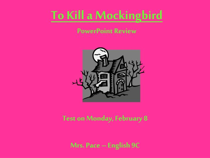 to kill a mockingbird powerpoint review n.