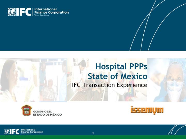 hospital ppps state of mexico ifc transaction experience n.