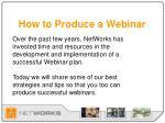 how to produce a webinar