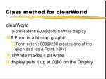 class method for clearworld