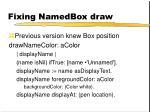 fixing namedbox draw