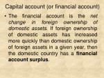 capital account or financial account