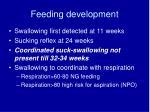 feeding development