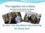 the regattas are a blast