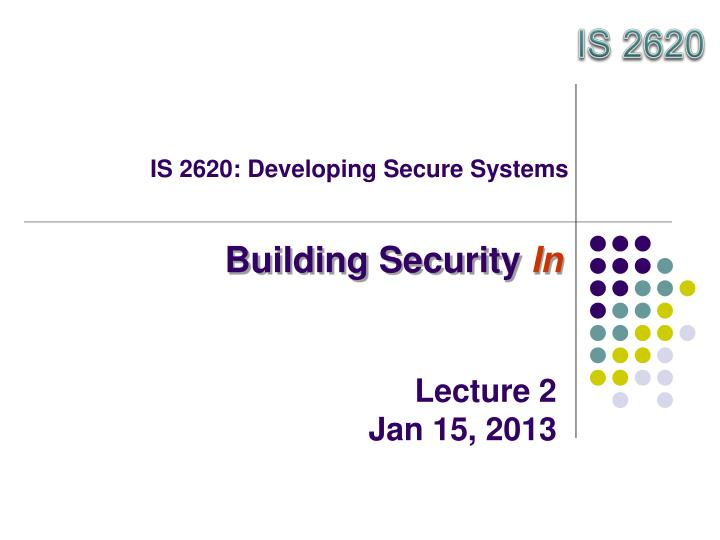 is 2620 developing secure systems n.