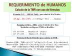 requerimiento de humanos calculo de la tmr con uso de f rmulas