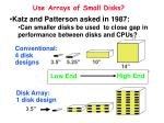 use arrays of small disks