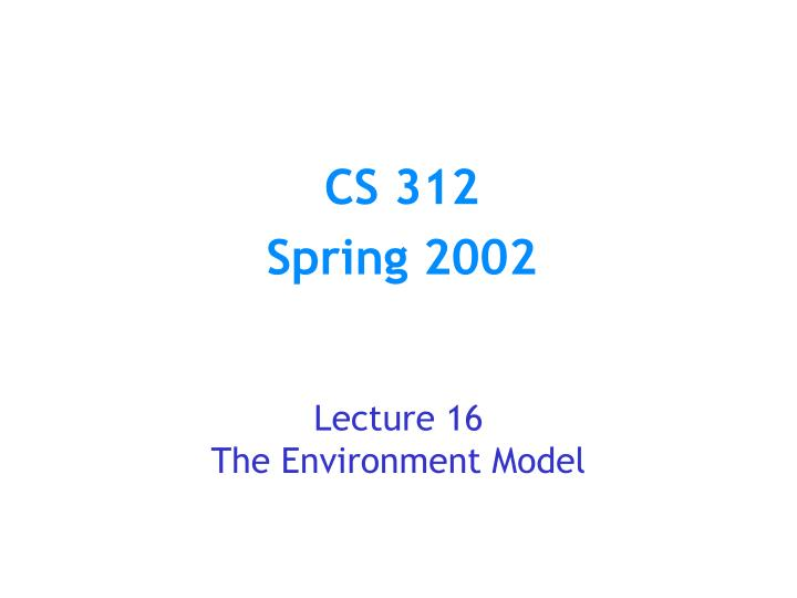 lecture 16 the environment model n.