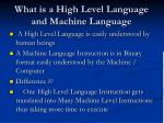 what is a high level language and machine language