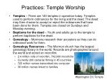 practices temple worship