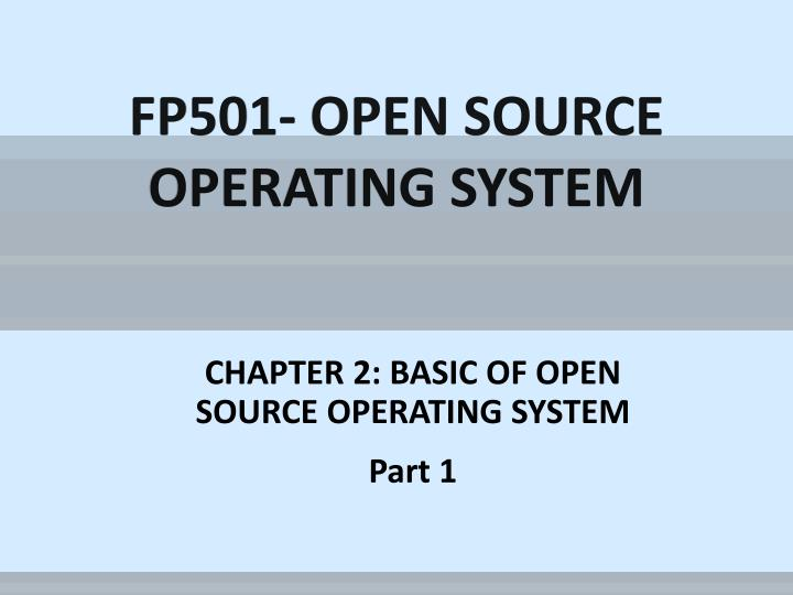 fp501 open source operating system n.
