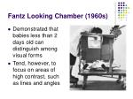 fantz looking chamber 1960s