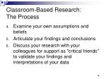 classroom based research the process1