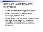 classroom based research the process2