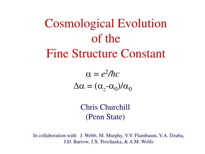 cosmological evolution of the fine structure constant n.