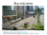 bus only lanes1