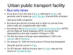 urban public transport facility