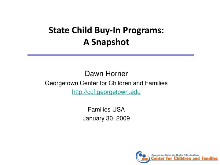 state child buy in programs a snapshot n.