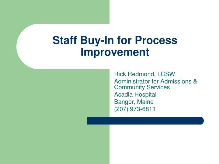 staff buy in for process improvement n.