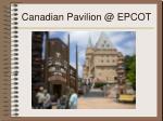 canadian pavilion @ epcot