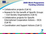 2009 work programme funding schemes