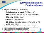 2009 work programme funding schemes1